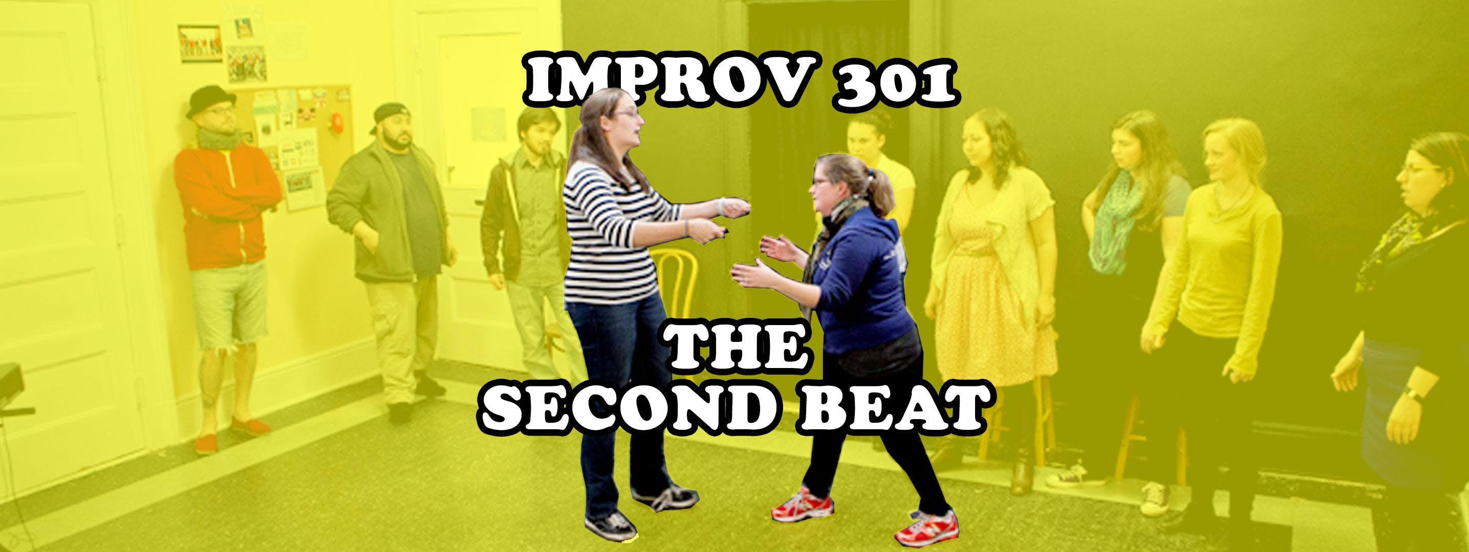 Improv 301 - The Second Beat