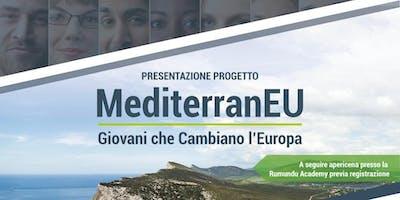 Lancio progetto: MediterranEU - Giovani che cambiano l'Europa