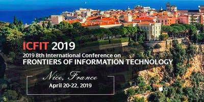 2019 8th International Conference on Frontiers of Information Technology (ICFIT 2019)--EI Compendex, Scopus