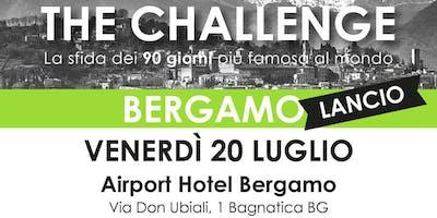 LANCIO UFFICIALE The Challenge BERGAMO