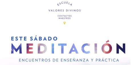 Este sábado 9.30AM: MEDITACIÓN: Encuentro de Enseñanza y Práctica - Entrada Libre tickets