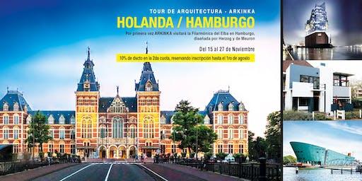 TOUR ARKINKA HOLANDA / HAMBURGO