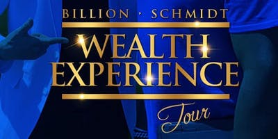 Billion Schmidt Wealth Experience Tour.