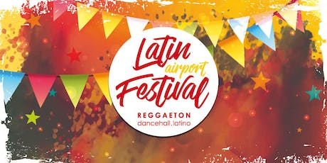 Latin Airport Festival OPEN AIR . NICKY JAM and more LATIN MUSIC STARS LIVE Tickets