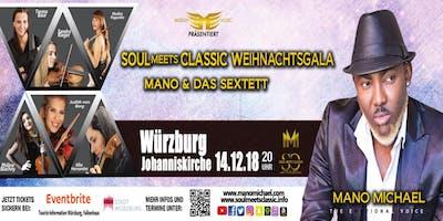 Soul meets Classic - Weihnachtsgala Mano & das Sextett / Würzburg
