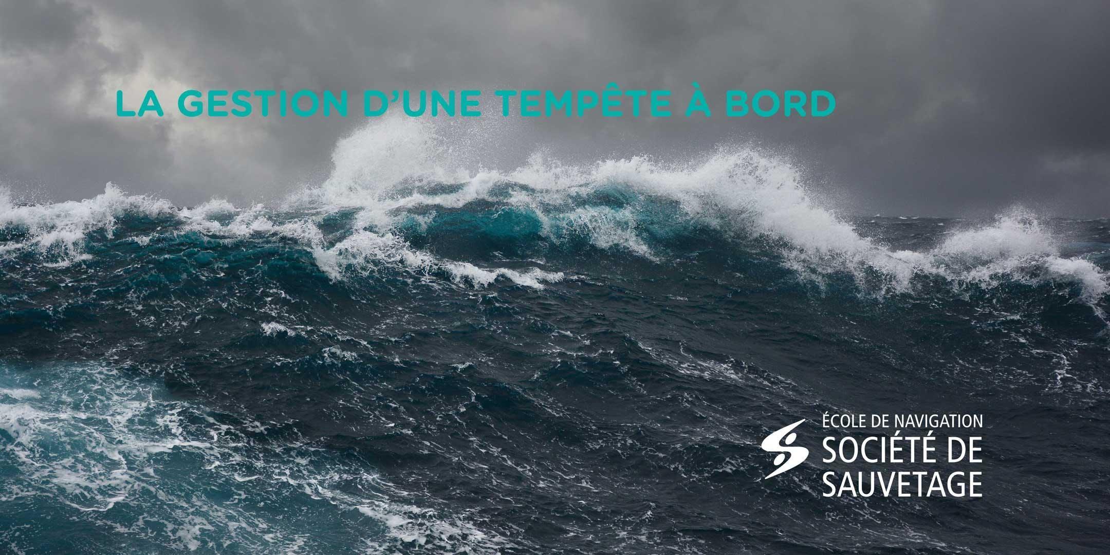 La gestion d'une tempête à bord (19-40)