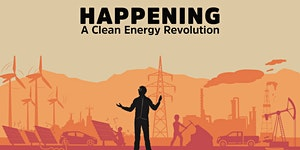 Movie Screening | HAPPENING: A Clean Energy Revolution