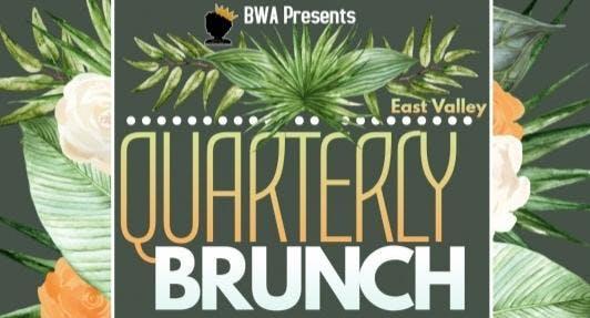 BWA East Valley Quarterly Brunch (Summer 2019)