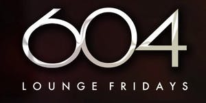 604 Lounge International Fridays - Darryl's Corner Bar