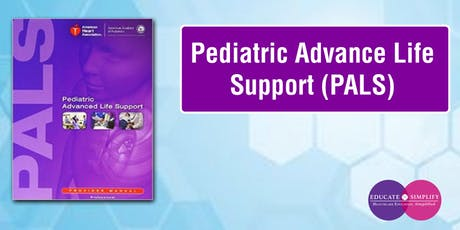 Pediatric Advance Life Support (PALS) tickets
