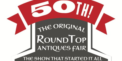 Original Round Top Antiques Fair Fall 2018 50 Years Of Fabulous