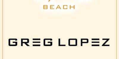 Greg Lopez at Tao Beach Free Guestlist - 8/16/2018