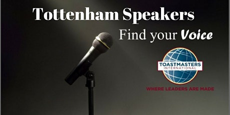 Meeting of Tottenham Speakers Toastmasters Club -Online  tickets