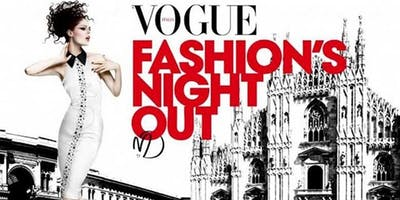MILAN FASHION WEEK - Vogue for Milan 2018 (Vogue Fashion's Night Out) 2018