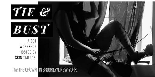 Tie & Bust — a BDSM Workshop on CBT