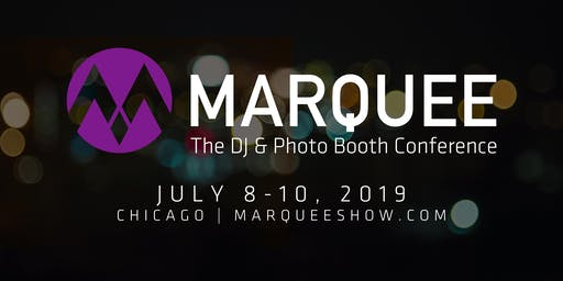2019 Marquee Dj & Photo Booth Business Conference