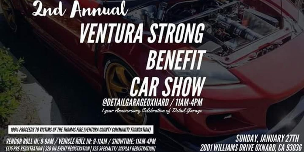 Nd Annual Ventura Strong Benefit Car Show Tickets Sun Feb - Oxnard car show