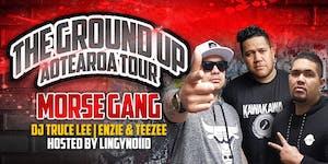 """MORSE GANG """"GROUND UP"""" Aotearoa Tour (HAMILTON)"""