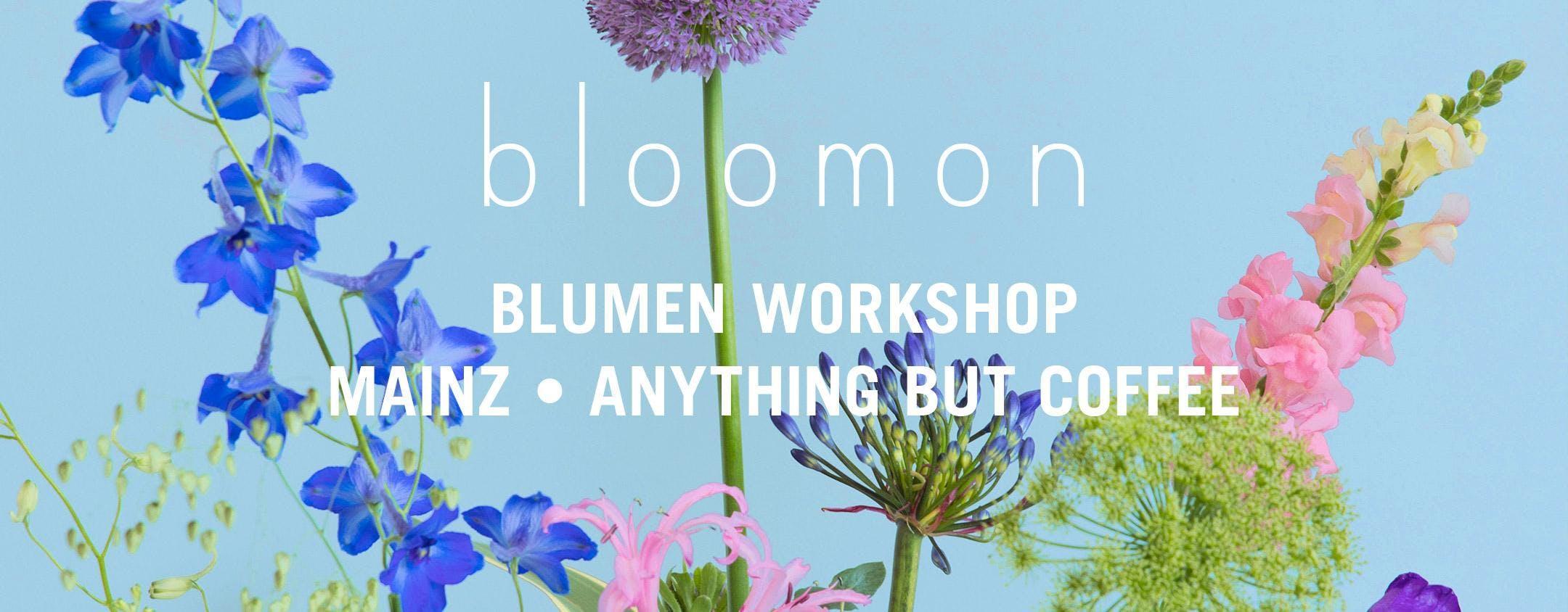 bloomon Workshop 09. August   Mainz, Anything
