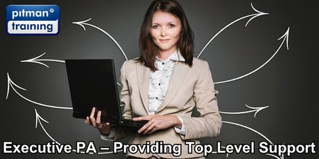 Executive PA – Providing Top Level Support (London Venue) tickets