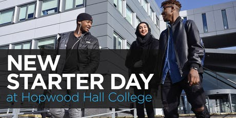 Hopwood Hall College New Starter Day 2019 tickets