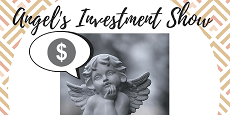 Angels Investment Show 13, Watch, Pitch or Network tickets
