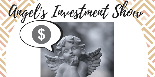 Angels Investment Show 14, Watch, Pitch or Network