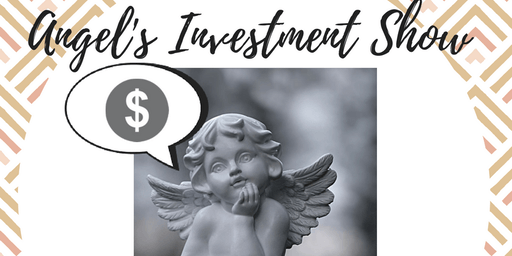 Angels Investment Show 15, Watch, Pitch or Network
