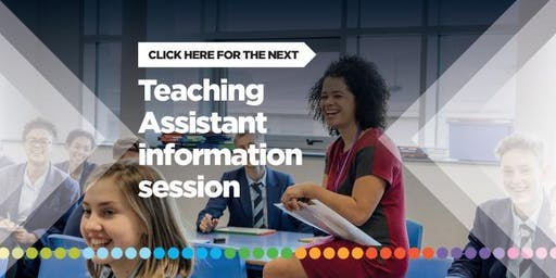 Teaching Assistants - Information Evening (for starting September 2019)