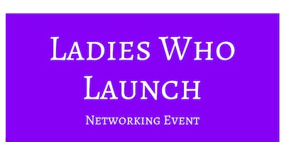 Ladies Who Launch Networking Event