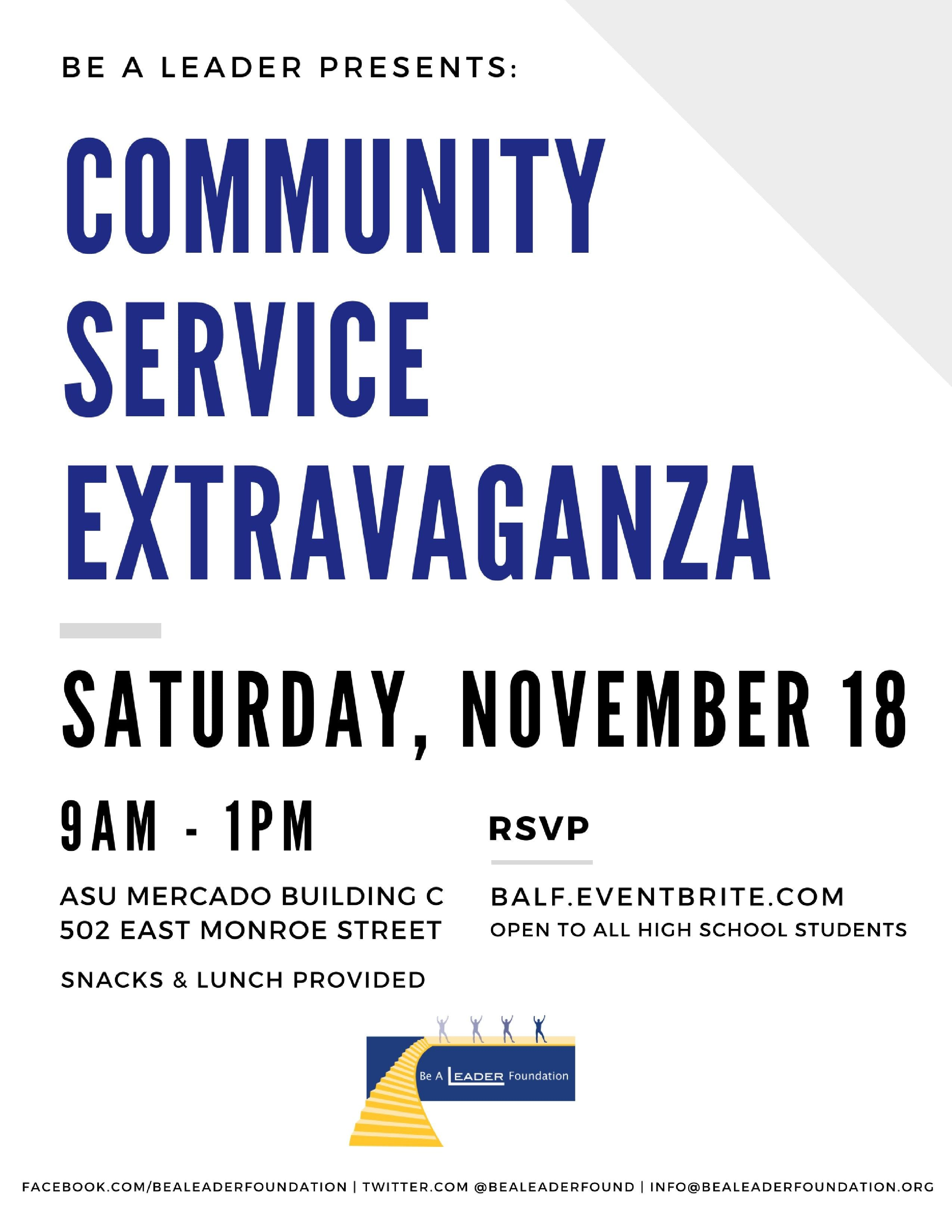 2018 Community Service Extravaganza! (Be A Leader November High School Workshop and Community Service Event)