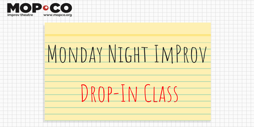Monday Night Drop-In