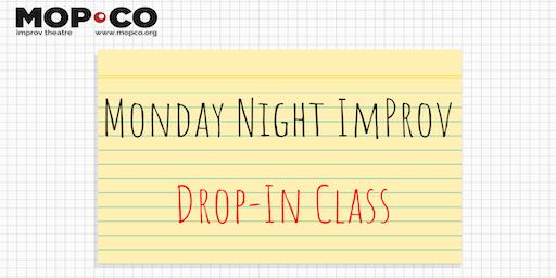 Monday Night Drop-In