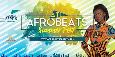 ATL Afrobeats Summer Fest - Music | Food | Fashion | Art | Culture