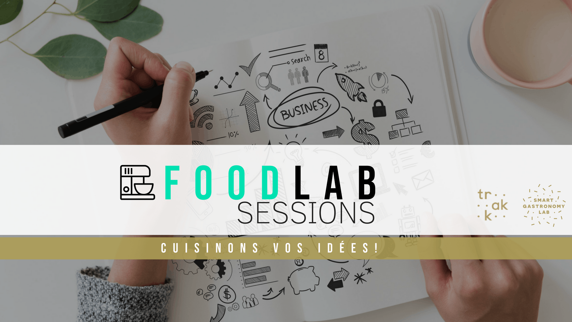 FoodLab Sessions: cuisinons vos idées!