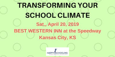 Transforming Your School Climate