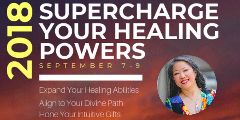 Supercharge Your Healing Powers 2018 with Karen Kan
