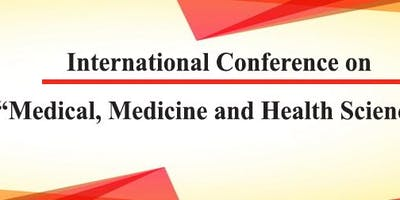 "Osaka 36th International Conference on ""Medical, Medicine and Health Sciences"" (MMHS- 2019 Osaka)"