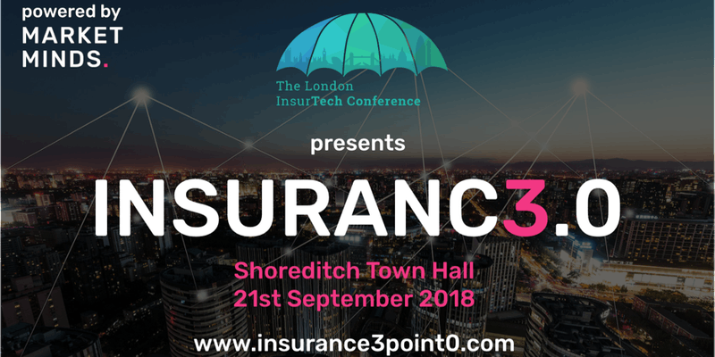 Insurance 3.0: The World's Largest One Day InsurTech Event