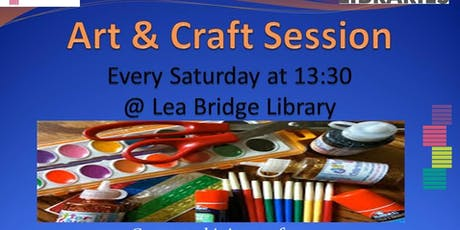 Art & Craft Session Every Saturday - Lea Bridge Library tickets