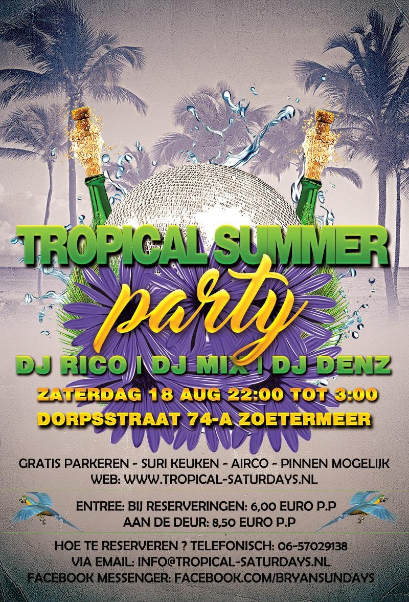 Tropical Summer Party 18 Augustus