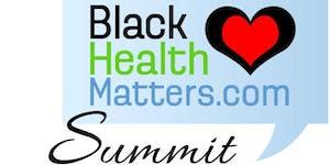 Black Health Matters Summit