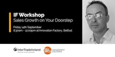 IF Workshop - Sales Growth On Your Doorstep