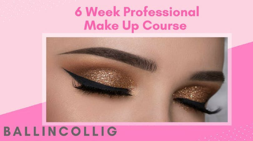 6 Week Professional Make Up Course - Ballincollig - Aug 21