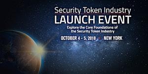 Security Token Industry Launch Event - October 4 & 5,...