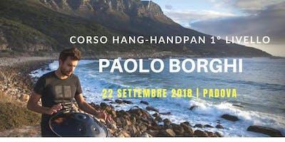 Corso HANG-HANDPAN 1° Livello base a Padova con Paolo Borghi Hang
