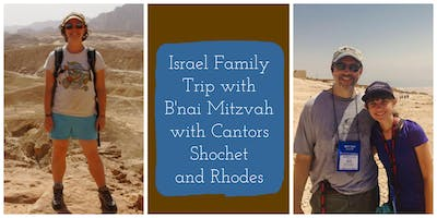 Info Mtg for Israel Family Trip with Cantors Michael Shochet and Rachel Rhodes