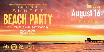 Sunset Beach Party on the AVP Skydeck in Manhattan Beach