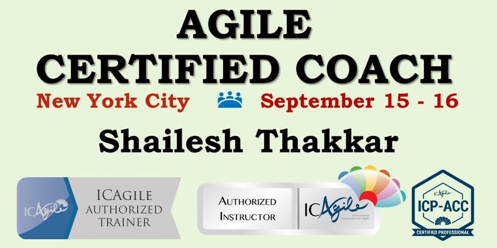 Agile Certified Coach Icp Acc Workshop Tickets Sat Sep 15 2018