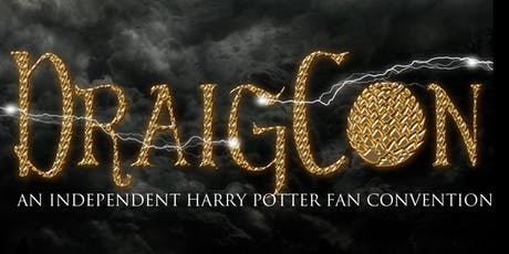 DraigCon 2019- An Independent Harry Potter Fan Convention  tickets